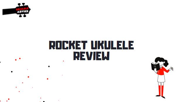 Rocket Ukulele Review